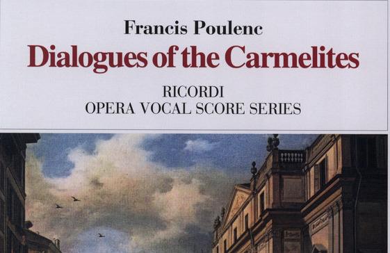 Francis Poulenc: DIALOGUES OF THE CARMELITES (Marquis de la Force)