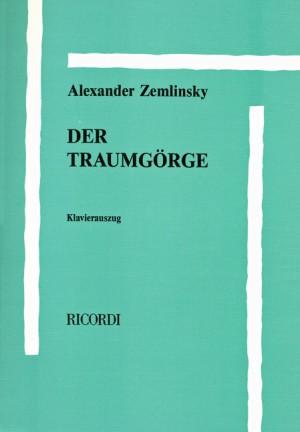 Alexander Zemlinsky: TRAUMGÖRGE (Kaspar)/ CANCELLED