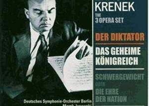 """Ernst Krenek: """"DREI OPERN"""" (Der Diktator; Der König)"""