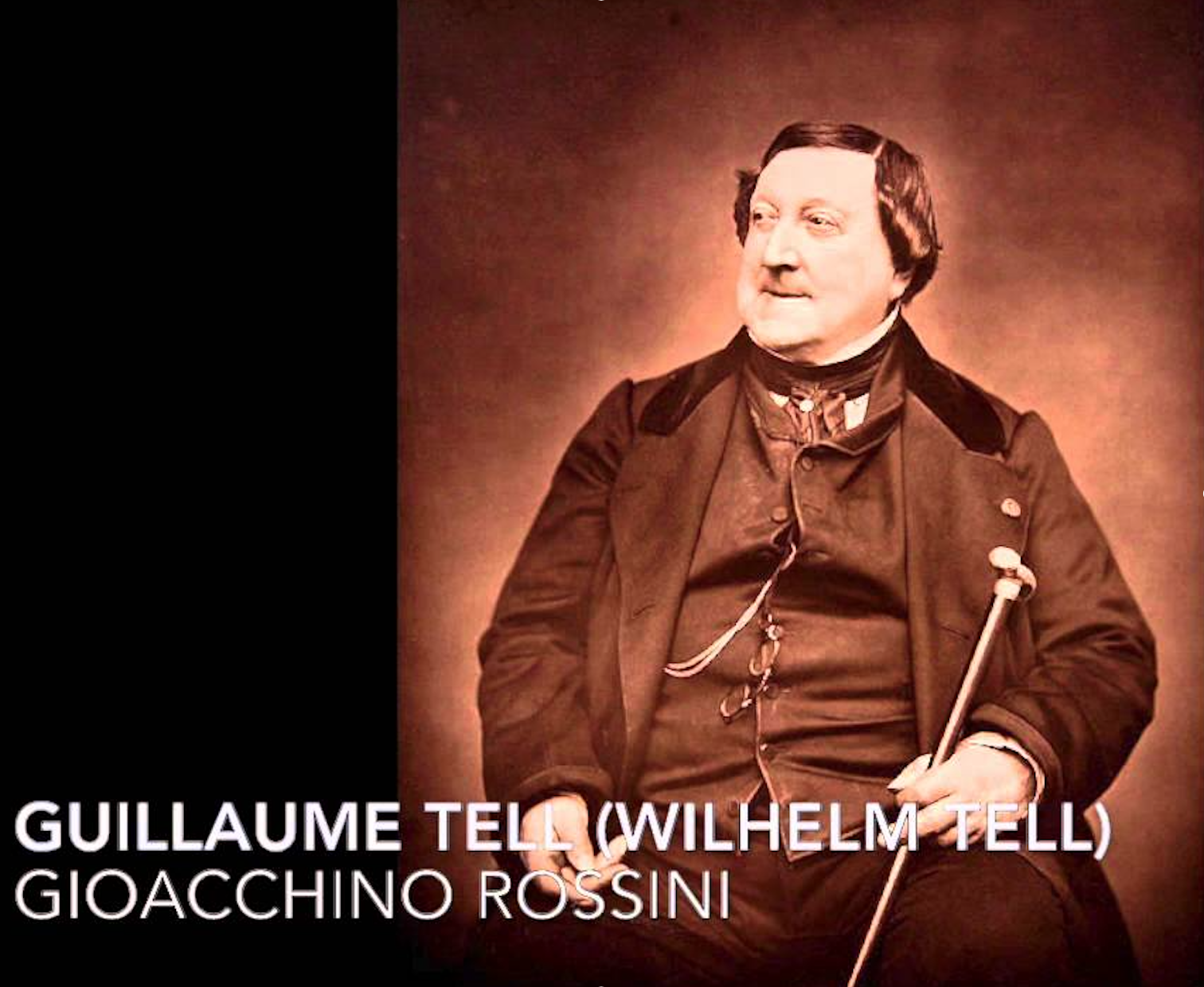 G. Rossini's GUILLAUME TELL (Guillaume Tell)
