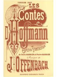 J. Offenbach's LES CONTES D'HOFFMANN (Lindorf,Coppelius,Dr. Miracle,Dapertutto)